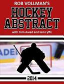 Rob Vollman s Hockey Abstract 2014