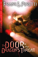 Door in the Dragon's Throat by Frank E. Peretti