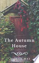 The Autumn House