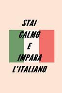 Stai Calmo E Impara L Italiano