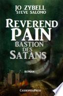 Reverend Pain: Bastion des Satans