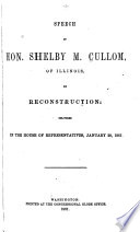 Speech of Hon  Shelby M  Cullom  of Illinois  on Reconstruction