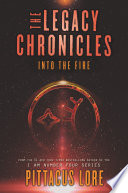 The Legacy Chronicles  Into the Fire
