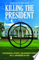 Killing The President