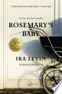 Rosemary s Baby  A Novel  50th Anniversary Edition