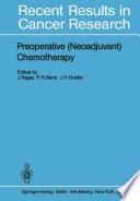 Preoperative Neoadjuvant Chemotherapy