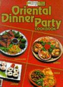 Oriental Dinner Party Cookbook