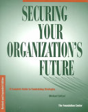 Securing Your Organization s Future