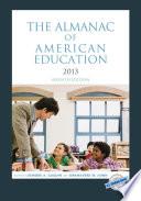The Almanac Of American Education 2013 book