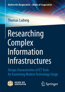 Researching Complex Information Infrastructures