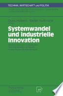 Systemwandel und industrielle Innovation