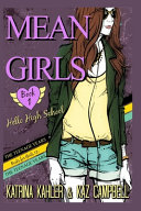 Mean Girls The Teenage Years Book 1 Hello High School