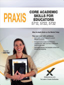 2017 Praxis Core Academic Skills for Educators 5712  5722  5732