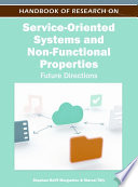 Handbook of Research on Service Oriented Systems and Non Functional Properties  Future Directions