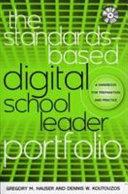 The Standards Based Digital School Leader Portfolio