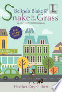 Belinda Blake And The Snake In The Grass