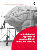 download ebook a sociological approach to acquired brain injury and identity pdf epub