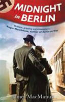 Midnight In Berlin : wife primrose arrive at the british embassy....