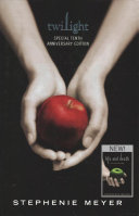 Awesome Twilight. 10th Anniversary Edition / Life and Death. Twilight Reimagined