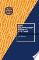 Data Compression in Digital Systems