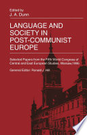 Language and Society in Post Communist Europe