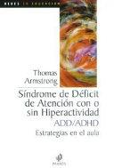 Síndrome de déficit de atención con o sin hiperactividad (A.D./H.D.)