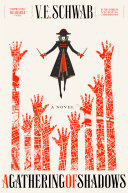 A Gathering of Shadows by V.E Schwab