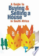 A Guide to Buying Or Selling a House in South Africa Wanting To Sell And Buy