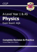 New 2015 A Level Physics  AQA Year 1   AS Complete Revision   Practice with Online Edition