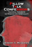 Pillow Talk Confessions