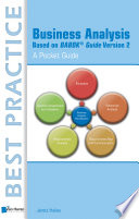 Business Analysis Based on BABOK® Guide Version 2 – A Pocket Guide