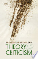 The Norton Anthology of Theory and Criticism: Third Edition