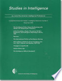 Studies in Intelligence  Journal of the American Intelligence Professional  Unclassified Articles from Studies in Intelligence  V  54  No  4  December 2010