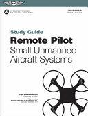 Remote Pilot SUAS Study Guide