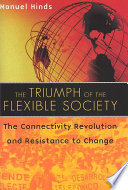 The Triumph of the Flexible Society