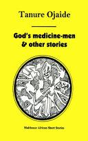 God s Medicine men   Other Stories