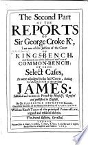 Reports of Sr  George Croke  Kt  Jas