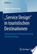 """""""Service Design"""" in touristischen Destinationen"""