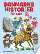 Danmarkshistorier for b  rn