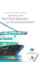 Quantitative Methods for Assessing the Effects of Non Tariff Measures and Trade Facilitation