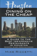 Houston Dining on the Cheap