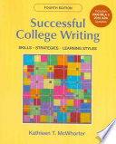 Successful College Writing with 2009 MLA and 2010 APA Updates