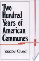 Two Hundred Years of American Communes