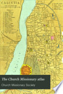 The Church Missionary Atlas