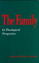 The Family in Theological Perspective