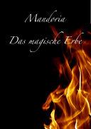 Mandoria - Das magische Erbe