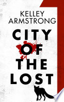 City Of The Lost: Part One : six parts, new york times and...