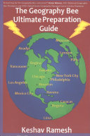 The Geography Bee Ultimate Preparation Guide