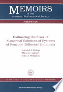 Estimating the Error of Numerical Solutions of Systems of Reaction-diffusion Equations