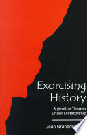 Exorcising History Theater Produced In Buenos Aires During